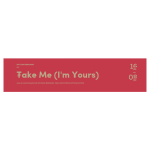 Take Me I'm Yours__16.09.2015-08.11.2015 (zoom)