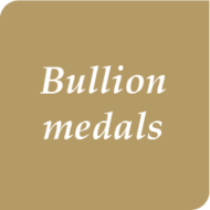 Bullion medals